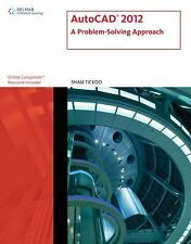 AutoCAD 2012: A Problem-Solving Approach (CAD New Releases)