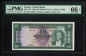 Pick-161 Turkey 10 Lira 1930 (ND 1960-63)  GEM UNC PMG 66 EPQ