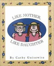 NEW  Like Mother Like Daughter by Cathy Guisewite
