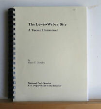 The Lewis-Weber Site: A Tucson Homestead 1981 Curriden Archaeology Arizona AZ