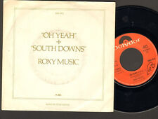 """ROXY MUSIC  Oh Yeah  7"""" SINGLE South Downs 1980  BRYAN Brian FERRY"""