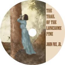 Trail of the Lonesome Pine, John Fox Western Audiobook unabridged on 1 MP3 CD