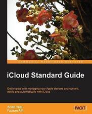 ICloud Standard Guide by Fauzan Alfi and Andri Yadi (2013, Paperback, New...