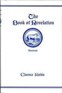 The Book of Revelation: Illustrated, by Clarence Larkin [Hardcover]
