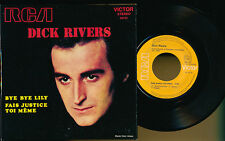 "DICK RIVERS 45T 7"" FRANCE BYE BYE LILY"