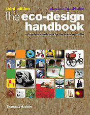 The Eco-Design Handbook: A Complete Sourcebook for the Home and Office Fuad-Luke