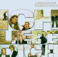 Brunner & Brunner Ich liebe dich (2006) [CD]