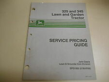 JOHN DEERE 325 LAWN AND GARDEN TRACTORS SERVICE PRICING GUIDE-PART NO. SPG1063