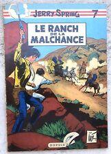 Jerry Spring 7 Le Ranch de la malchance EO 1959 Jijé