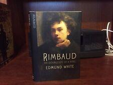 Rimbaud.  Edmund White.  1st HC   Atlas 2008.  Fine  Unread