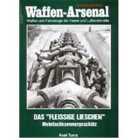 Waffen Arsenal Sonderband (WaSo S-57) Das 'Fleissige Lieschen' - Mehrfachkammerg