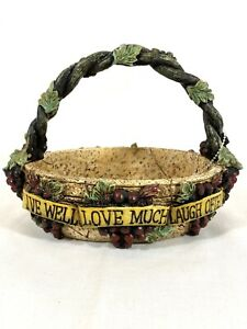Live Well Love Much Laugh Often Grapes Grapevine Basket Bowl Trinket Candy Dish