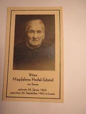 Magdalena Hodel-Schmid von Sursee - 24.1. 1853 - 28.9.1942 Luzern / Andachtsbild