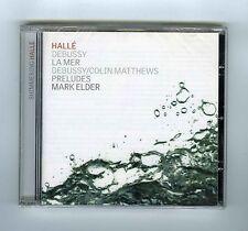 CD (NEW) DEBUSSY LA MER COLIN MATTHEWS MARK ELDER HALLE ORCHESTRA