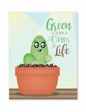 Modern Home Decor, Wall Art Quote, Cactus Design, Green Is The Color Of Life