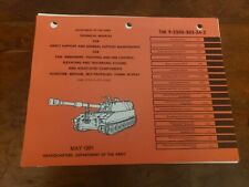 Tm 9-2350-303-34-2 Dept of Army Manual. Tank combat, full track M109A2. 1981