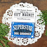 "DecoWords Fridge MAGNET 2""x3"" SUPERSTAR DOG GROOMER Gift USA New"