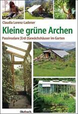 Kleine grüne Archen von Claudia Lorenz-Ladener (2012, Gebundene Ausgabe)