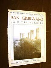 San Gimignano, la città turrita - Le Cento Città d'Italia illustrate