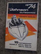 1974 Johnson 15 Hp 15R74 15Rl74 15E74 15El74 Outboard Motor Owner Manual Boat S
