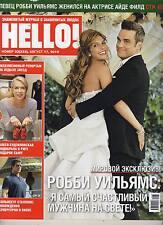 MAGAZINE RUSSIAN HELLO 17/08/2010 ROBBIE WILLIAMS AYDA FIELD STALONE IVANOVA