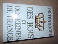 56041: Dictionnaire des rois et des reines de france. [Bon Etat] B9