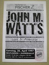John Watts (Fischer Z) Concert 2003 Reutlingen Ticket Konzertkarte Eintrittskart