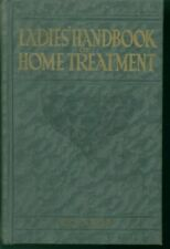 Ladies' Handbook of Home Treatment, Medical Adviser by Richards c1935