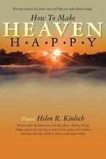 How to Make Heaven Happy