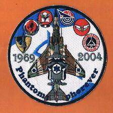 ISRAEL IDF AF FAIRWELL PHANTOM F-4 35 ANNIVERSARY COMMEMORTATIVE VINTAGE PATCH