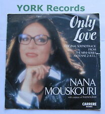 "NANA MOUSKOURI - Only Love - Excellent Condition 7"" Single CAR 376"