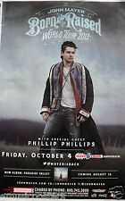 "JOHN MAYER  /PHILLIP PHILLIPS ""BORN & RAISED 2013 TOUR"" SAN DIEGO CONCERT POSTER"