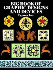Dover Pictorial Archive: Big Book of Graphic Designs and Devices by Typony Inc.