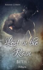 Lost in the rain - Beth Rhiana Corbin Neu und signiert