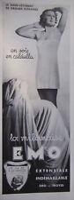 PUBLICITÉ 1935 SOUS-VÊTEMENT EMO LA MILANAISE EN SOIE EN CALDULLA - ADVERTISING