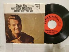 """CLAUDE KING 7"""" 45 RPM - """"Wolverton Mountain"""" """"Little Bitty Heart"""" w/PS VG to VG+"""