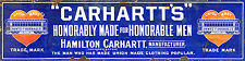 """CARHARTT'S"" ADVERTISING METAL SIGN"