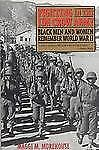 Fighting in the Jim Crow Army: Black Men and Women Remember World War II (Paperb