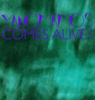 YANOMAMOS - COMES ALIVE   VINYL LP NEU