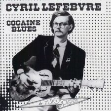 Cyril Lefebvre - Cocaine Blues [New CD] France - Import