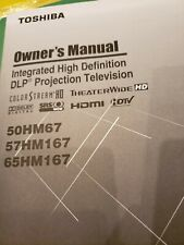 Toshiba 50HM67 57HM167 65HM167 Projection TV  Owner's Manual ONLY