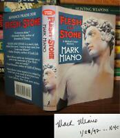 Miano, Mark FLESH AND STONE Signed 1st 1st Edition 1st Printing