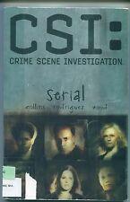 """CSI: Crime Scene Investigation """"Serial"""", by Max Allan Collins / Graphic Novel"""