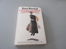 Bruce Marshall, Il mondo, la carne e padre Smith - Rizzoli  1 edizione 1981