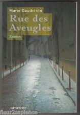 Rue des aveugles Marie Gautheron