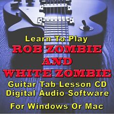 ROB ZOMBIE & WHITE ZOMBIE Guitar Tab Lesson CD Software - 32 Songs