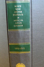 1972 - 1973 Who's Who Among Students in American Junior Colleges Hardcover Book