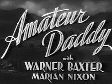 AMATEUR DADDY (DVD) - 1932 - Warner Baxter,Marion Nixon
