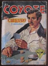 Romanheft EL COYOTE Nº 39 des Caballero Österr. Sortie