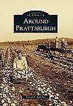 Around Prattsburgh (New York) by Lenora J. Applebee (2012) Images of America